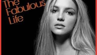 Звездная Жизнь Бритни Спирс / the Fabulous Life of Britney Spears