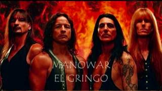 Manowar - El Gringo lyrics