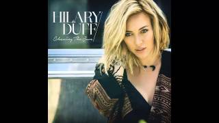 Hilary Duff - Chasing The Sun (Audio) MP3