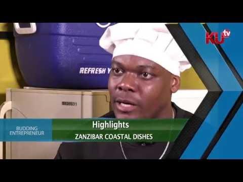 BUDDING ENTREPRENEUR KU TV- ZANZIBAR DISHES SN3 EP1