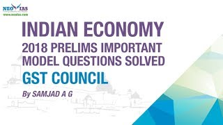 GST COUNCIL | 2018 PRELIMS IMPORTANT MODEL QUESTION SOLVED | ECONOMY GURU