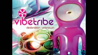Vibe Tribe - Destination Unknown (HQ)