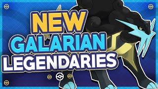 Top 5 NEW Galarian Form Legendary Pokémon for the Pokémon Sword and Shield Expansion