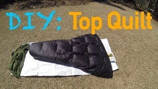 Diy Gear: Down Top Quilt (for Ground Use)
