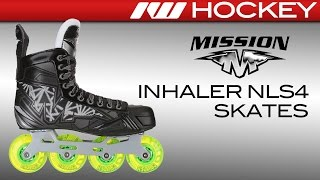 Mission Inhaler NLS4 Skate Review