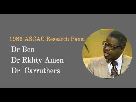 1986 ASCAC Research Panel , Dr  Rkhty Amen, Dr  Carruthers, Dr  Yosef Ben Jochannan, Bro  Reggie