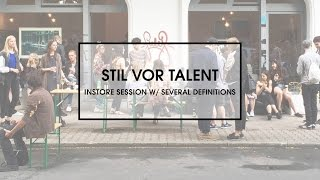 Stil vor Talent Instore Session w/ Several Definitions(, 2016-07-13T22:43:15.000Z)