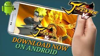 J Star VS || Download The Best And Most Complete Animes Game For Android || ( Fantasy Fight ) 2018