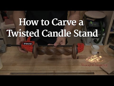 205 - How to Carve a Twisted Candle Stand