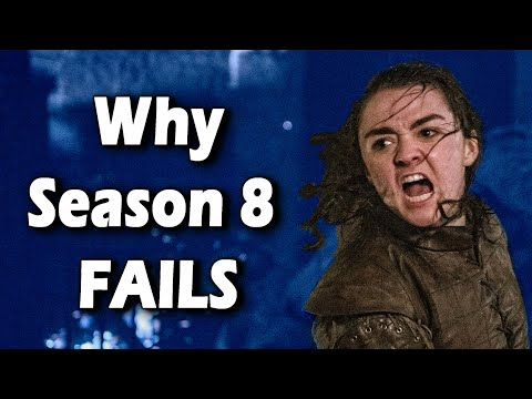 Why Season 8 of Game of Thrones Doesn't Work