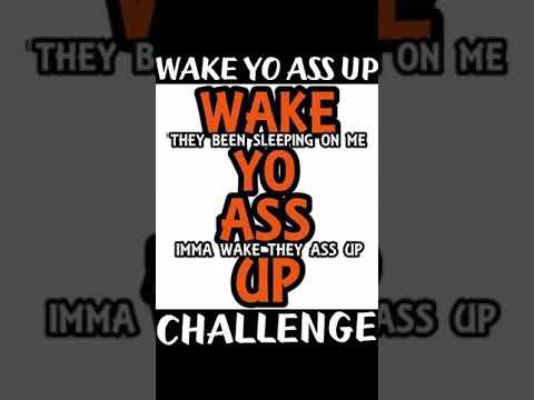 WAKE YO ASS UP CHALLENGE BEAT