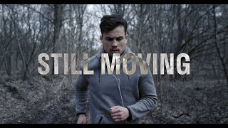 STILL MOVING - Short Film