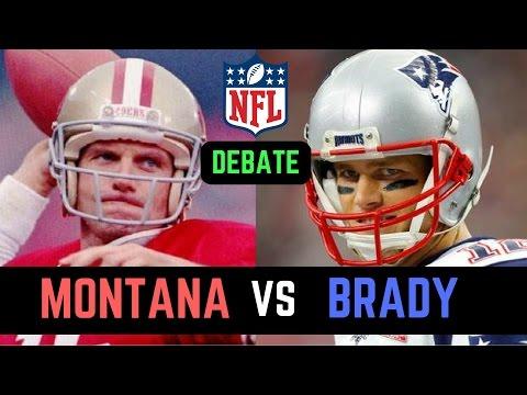 Tom Brady vs Joe Montana Debate   Who is the Greatest Quarterback in NFL History?
