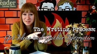 The Writing Process: Get Ideas and Gather Information (Ep. 11)