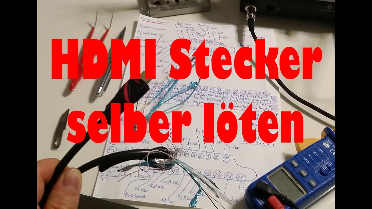 HDMI Stecker selber löten DIY HOW TO HDMI Reparatur - YouTube