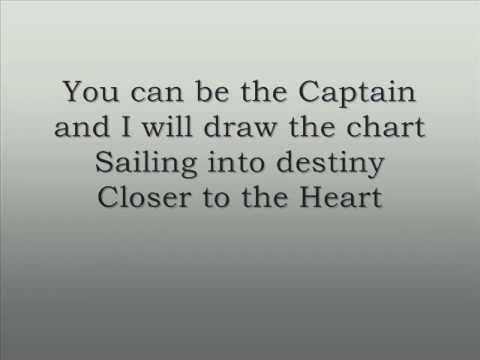Closer to the Heart  - Rush with lyrics