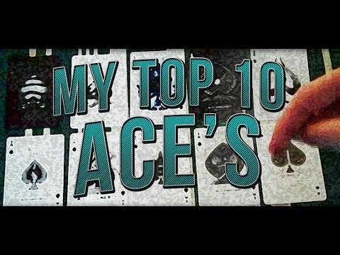 My Top 10 Aces of Spades