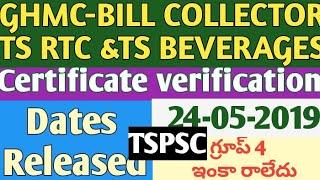 Tspsc GHMC Bill collector,Ts rtc,Ts beverages certificate verification 2019