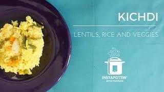 Khichdi in the Instant Pot | Episode 017