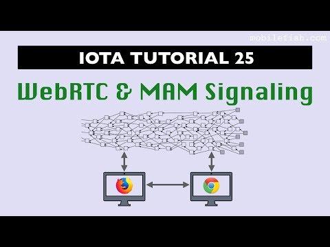 IOTA tutorial 25: WebRTC and MAM Signaling