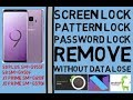 Samsung Screen Lock (Pattern & Password) Remove Without Data Lose For(SM-G955F,SM-G950F,SM-G610F)