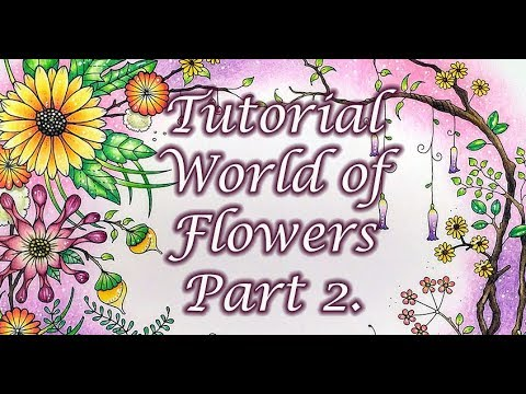 tutorial:-world-of-flowers.-part-2.