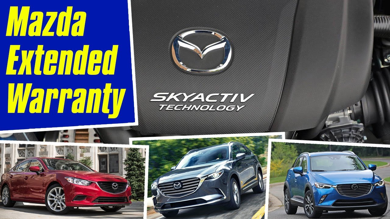 Mazda Extended Warranty Cost The Official Mazda Warranty Youtube