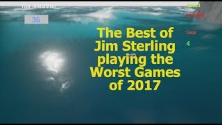 The Best of Jim Sterling playing the Worst Games of 2017