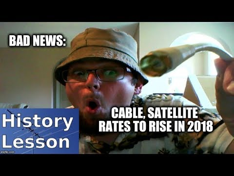 BAD NEWS: Cable, Satellite Rates to rise in 2018