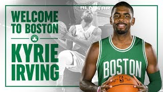 Kyrie Irving - Welcome to Boston Celtics Mix! ᴴᴰ