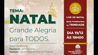 Natal: Grande Alegria para Todos | Live 19/12/2020
