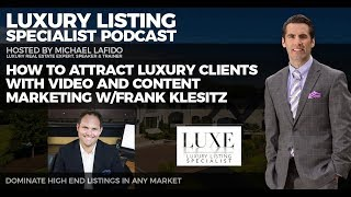 Baixar How Video Content Helps You Gain Credibility | Luxury Listing Specialist