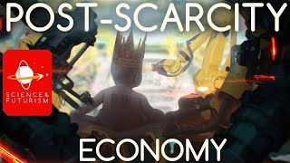 Post Scarcity Civilizations