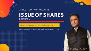 Issue of Shares - Company Accounts - BBA Sem III - SGBAU Amravati - Lecture 1