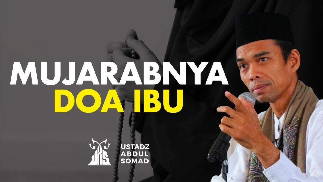 MERINDING!! Mujarabnya Doa Ibu - Ustadz Abdul Somad | Audio Dakwah UAS
