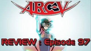 [Review FR] Yu-Gi-Oh! Arc V - Episode 97