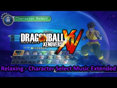 Dragon Ball XenoVerse - Character Select / Character Creation Music ~ Relaxing [Extended] (2015)