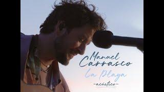 Manuel Carrasco - Te Busco En Las Estrellas - La Playa (Acústico)