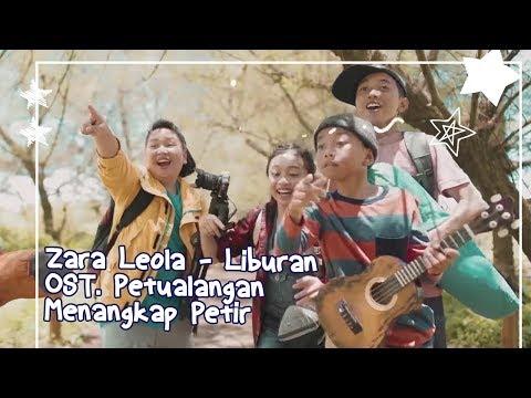 Zara Leola - Liburan  | OST. Petualangan Menangkap Petir