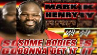 Mark Henry 13th Theme Song - Some Bodies Gonna Get It + Download Link