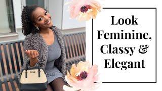5 THINGS FEMININE & CLASSY WOMEN NEVER WEAR! 🎀 | LOOK FEMININE & ELEGANT | Ebony Nikita