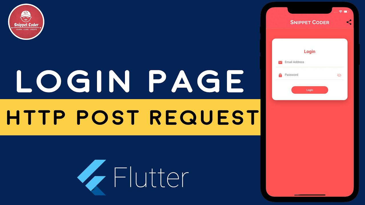[Flutter] Login Screen with HTTP Post Request | SnippetCoder | LEARN.CODE.CREATE | HD Vid