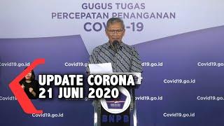 Update Corona 21 Juni: 45.891 Positif, 18.404 Sembuh, 2.465 Meninggal Dunia