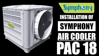 Symphony Industrial Air Cooler  PAC 18  | installed by Cool Wind Engineers