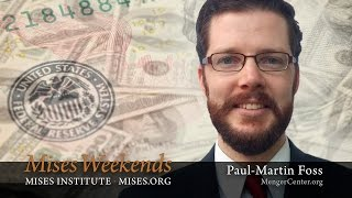 Paul-Martin Foss: From Ron Paul's Office to the Carl Menger Center
