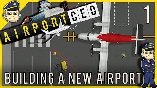 Airport CEO - New Airport Simulator - Ep. 1 - Let