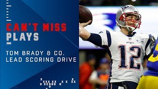 Brady Leads Pats to First Score of the Game | Super Bowl LIII Can't-Miss Play