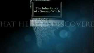 The Inheritance of a Swamp Witch Trailer