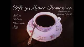 CAFE Y MUSICA ROMANTICA 2 MUSICA AMBIENTAL AGRADABLE Y SUAVE, EMPRESAS, HOTELES, CAFETERIAS, EVENTOS