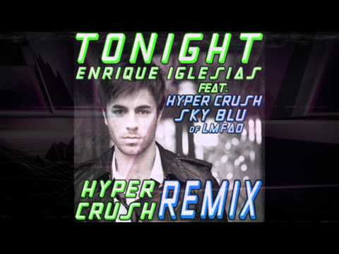 Enrique Iglesias ft. HYPER CRUSH & SKY BLU of LMFAO-